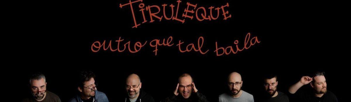 Tiruleque música gallega
