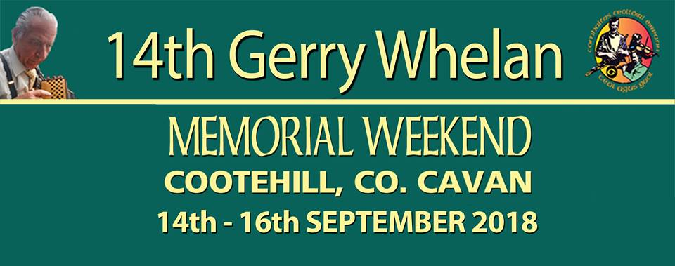 Gerry Whelan Memorial Weekend Festival