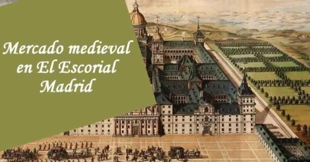 mercado medieval el escorial